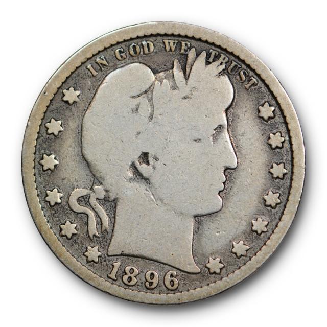 1896 S 25C Barber Quarter Good to Very Good Key Date San Francisco Mint