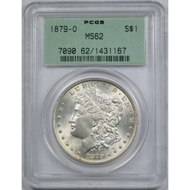 1879 O $1 Morgan Dollar PCGS MS 62 Uncirculated OGH Old Holder Exceptional Coin