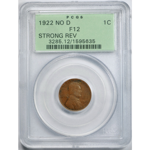 1922 No D 1C Strong Reverse Lincoln Wheat Cent PCGS F 12 Fine OGH Looks Better !