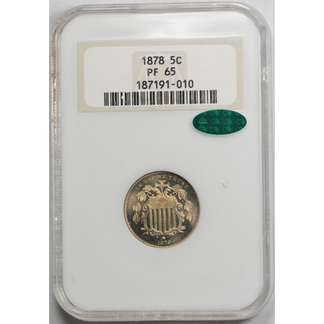 1878 5c Shield Nickel NGC PF 65 PR Proof Key Date Old Fatty Holder CAC Approved