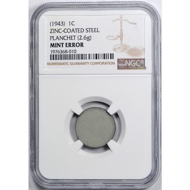 1943 1C Lincoln Wheat Cent NGC Zinc Coated Steel Planchet 2.6G Mint Error Blank