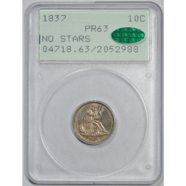 1837 10C Proof Seated Liberty Dime PCGS PR 63 Rattler Holder CAC Approved !