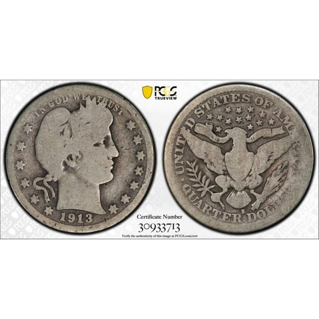 1913 S 25C Barber Quarter PCGS G 4 Good San Francisco Mint Key Date !