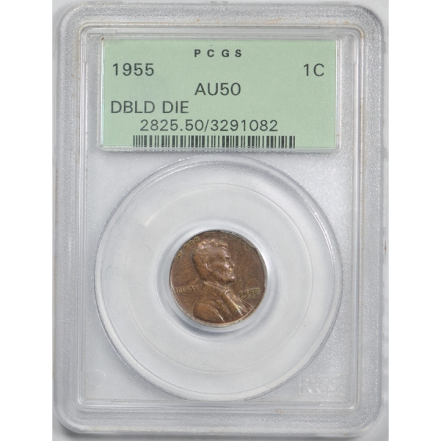 1955 Double Die Obverse Lincoln Cent PCGS AU 50 1955/1955 DDO OGH Old Holder
