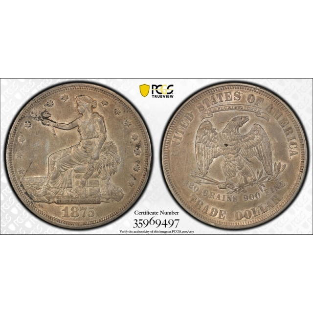 1875 T$1 Trade Dollar PCGS AU 50 About Uncirculated Key Date Tough Coin !