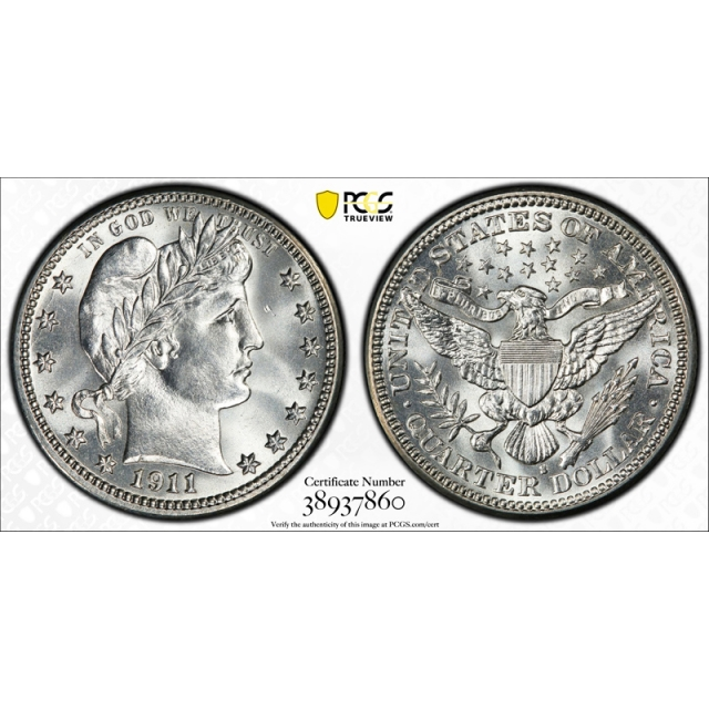 1911 S 25C Barber Quarter PCGS MS 65 Uncirculated CAC Approved Stunning !