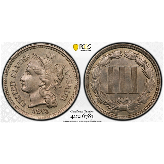 1876 3CN Three Cent Nickel PCGS MS 64 Uncirculated Better Date Tough Grade !