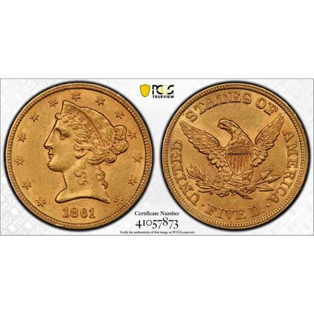 1861 $5 Liberty Head Half Eagle PCGS AU 58 About Uncirculated CAC Approved !