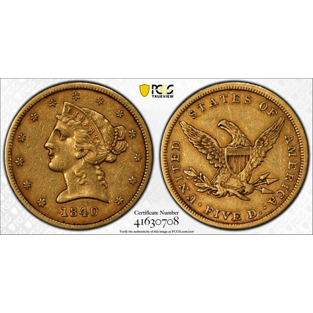 1840 $5 Liberty Head Half Eagle PCGS AU 50 About Uncirculated Attractive Coin !