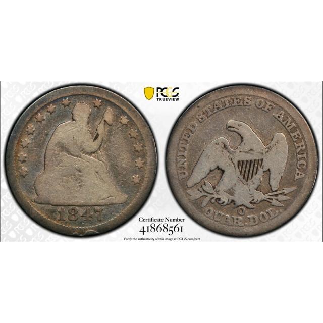 1847 O 25C Seated Liberty Quarter PCGS G 6 Good to Very Good Tough Date
