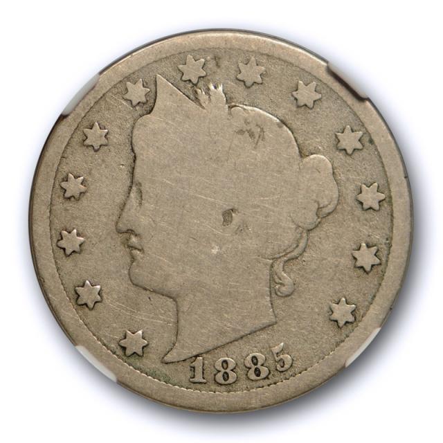 1885 5c Liberty Head Nickel NGC G 4 Good Key Date Decent Rims Original