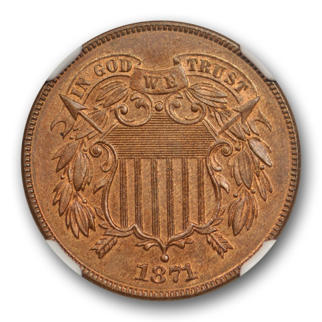 1871 2c Two Cent Piece NGC PF 65 RB Proof Red Brown CAC Approved Nice !