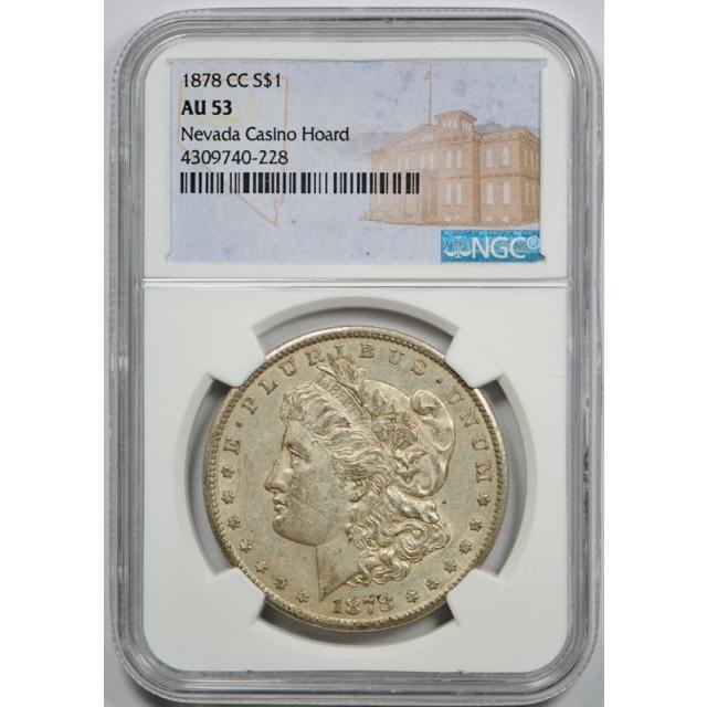 1878 CC $1 Morgan Dollar NGC AU 53 About Uncirculated Nevada Casino Hoard