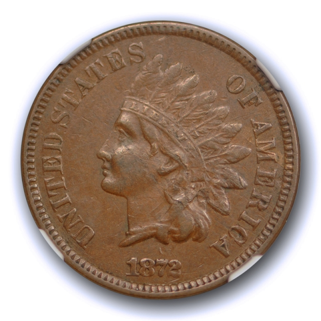 1872 1c Indian Head Cent NGC XF 45 Extra Fine to About Uncirculated & Mint Error Coin !