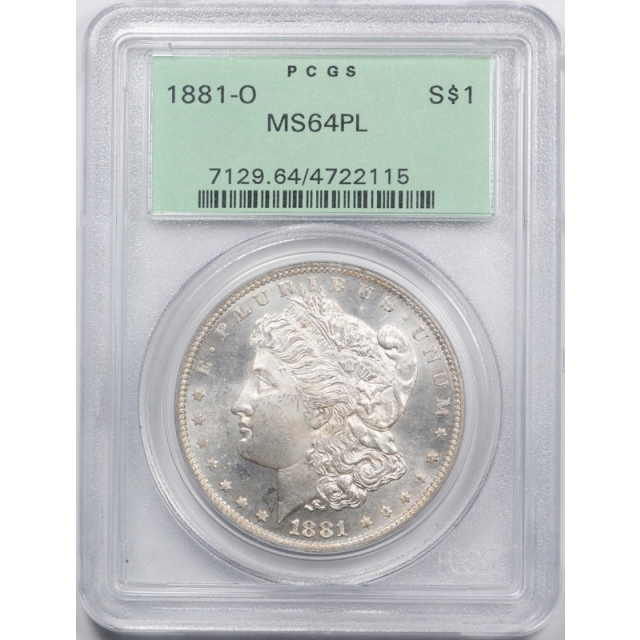 1881 O $1 Morgan Dollar PCGS MS 64 PL Uncirculated Proof Like OGH Old Holder