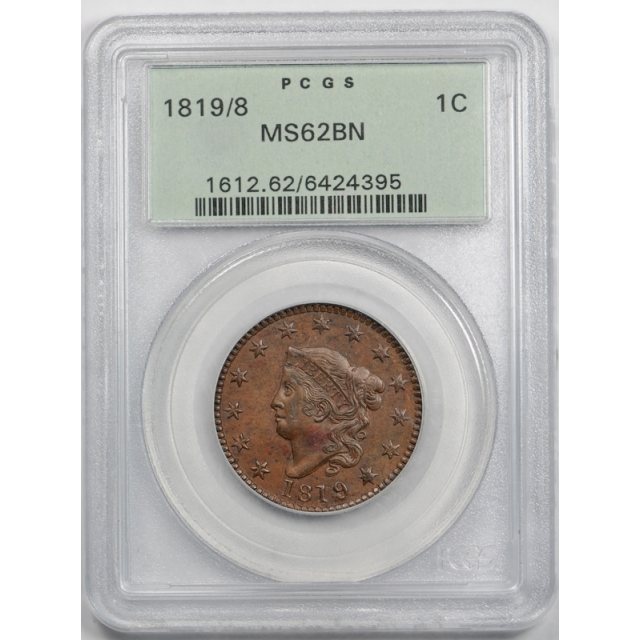 1819/8 1C Coronet Head Large Cent PCGS MS 62 BN Brown OGH Overdate