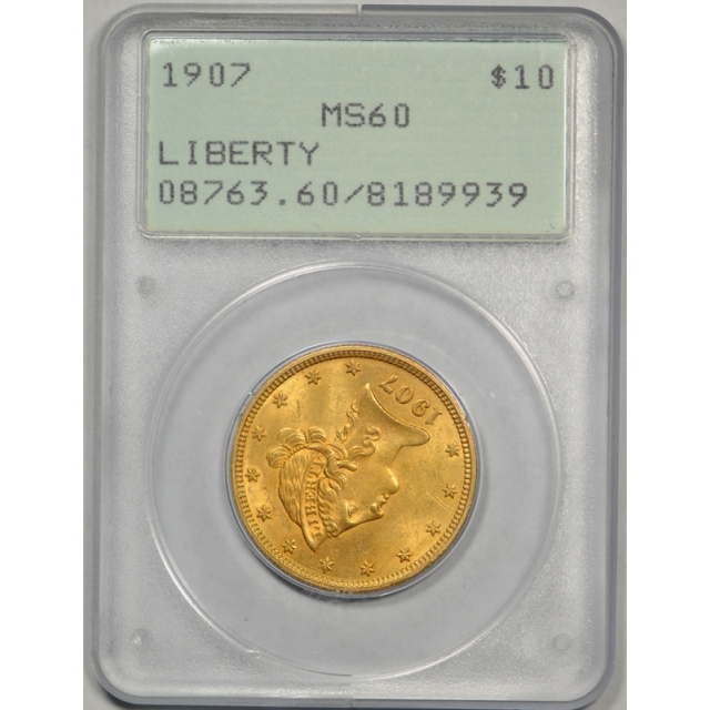 1907 $10 Liberty Head Eagle PCGS MS 60 Uncirculated Rattler Holder Nice !