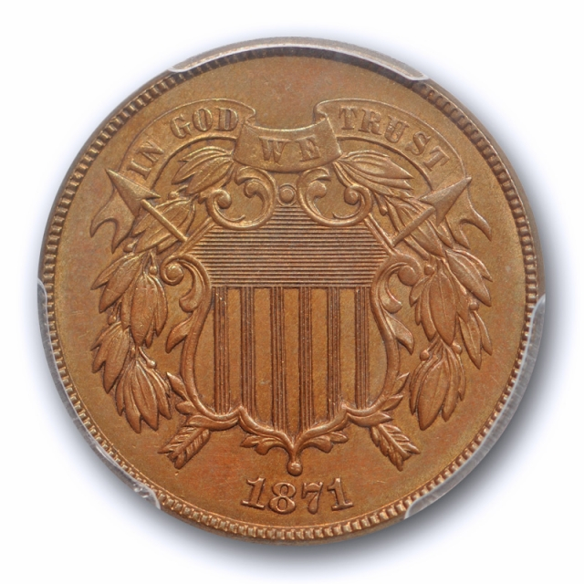 1871 2C Two Cent Piece PCGS MS 64 BN Uncirculated Brown Better Date Sharp !