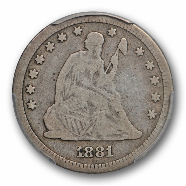 1881 25C Seated Liberty Quarter PCGS VG 10 Very Good to Fine CAC Approved