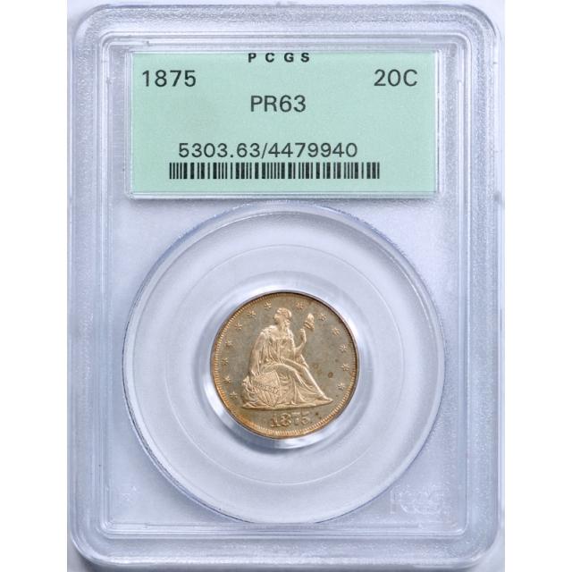 1875 20C Proof Twenty Cent Piece PCGS PR 63 Pretty Toned OGH Old Holder Nice !
