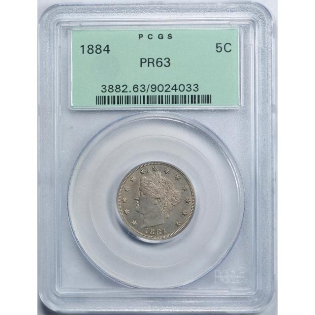 1884 5C Liberty Head Nickel PCGS PR 63 Proof OGH Old Holder Lightly Toned