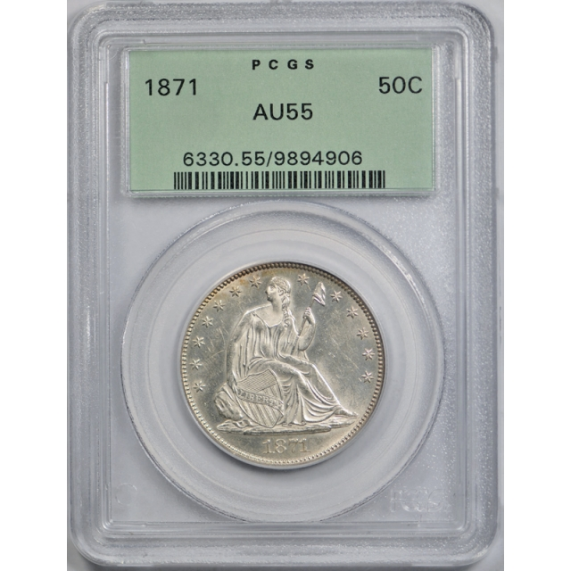 1871 50C Seated Liberty Half Dollar PCGS AU 55 About Uncirculated OGH Nicer !